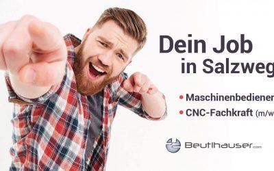 Maschinenbediener und CNC-Fachkraft für Salzweg gesucht