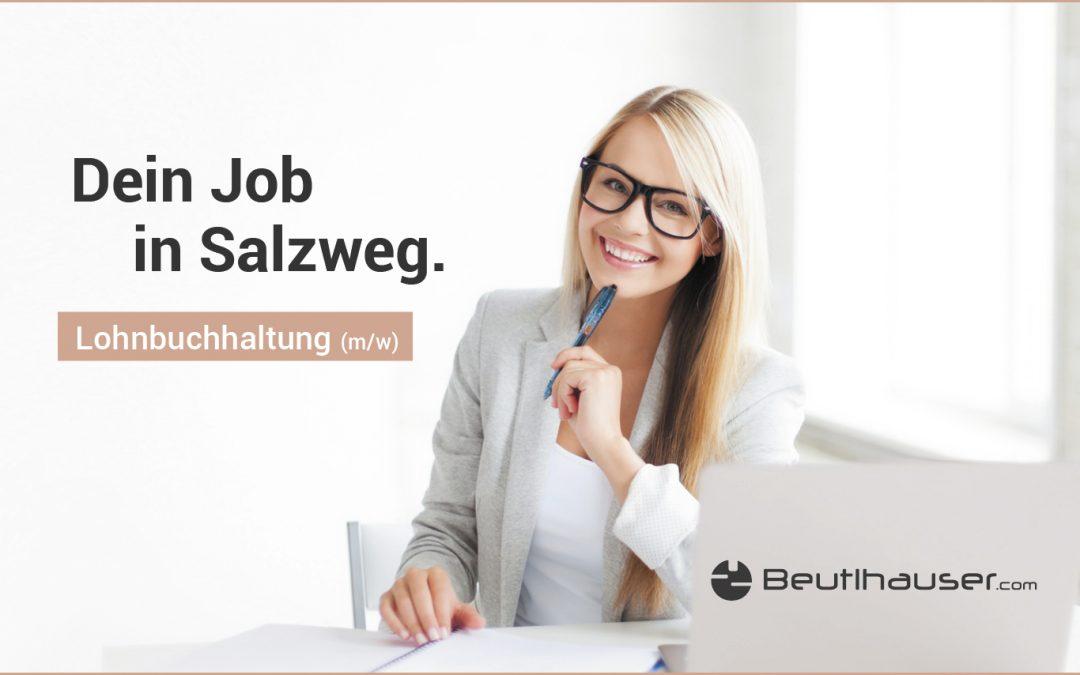 Fachkraft (m/w) für unsere Lohnbuchhaltung in Salzweg gesucht
