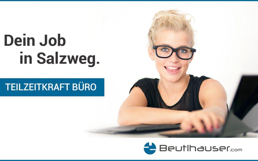 Bürokraft (Teilzeit) gesucht